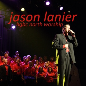 Jason Lanier North Worship Choir